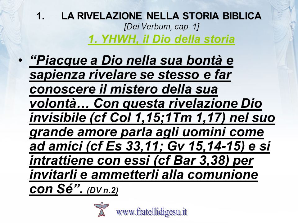 LA RIVELAZIONE NELLA STORIA BIBLICA [Dei Verbum, cap. 1] 1